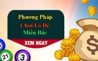 phuong-phap-choi-lo-de-mien-bac-1
