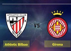 Nhận định Bilbao vs Girona