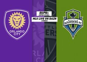 Nhận định Seattle Sounders vs Orlando City, 9h30 ngày 16/05
