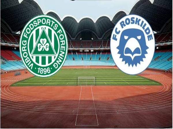 Nhận định Viborg vs Roskilde, 23h00 ngày 11/06